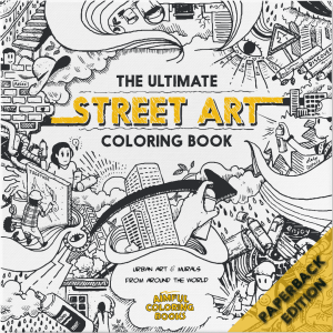 The Ultimate Street Art Coloring Book Lite